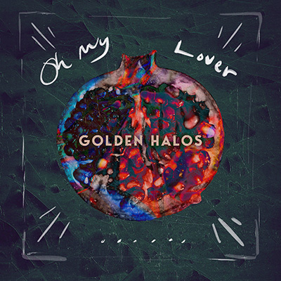 "Golden Halos ""Oh My Lover"" (Single) (PJ Harvey Cover) cover artwork"